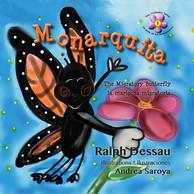 Monarquita The Migratory Butterfly    La mariposa migratoria