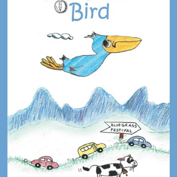 Bluegrass Bird by Dr. Phil D. Meyers | Illustrated by Andrea E. Alvarado