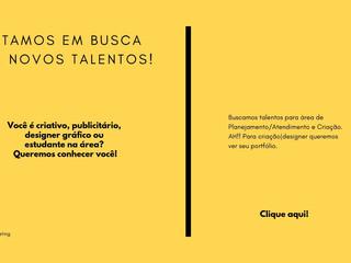 Caça Talentos!  Marketing,Publicidade, Designer, Planejamento, Atendimento!
