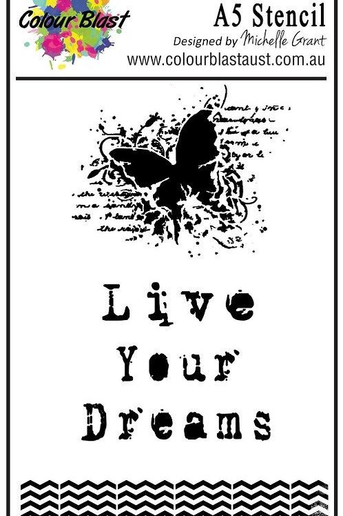 Bee Arty - Butterfly Stardust - Live Your Dreams A5 Stencil