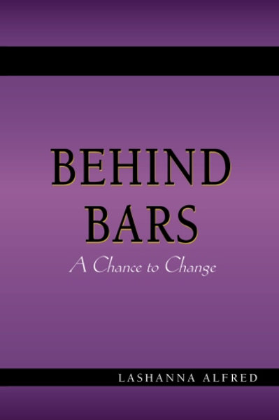 Behind Bars; A Chance to Change
