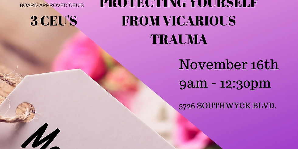 Protecting yourself from Vicarious Trauma