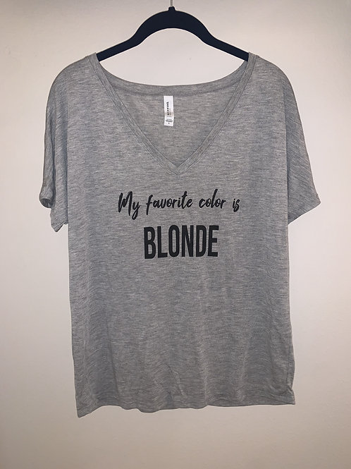 My Favorite Color is Blonde Slouch Tee