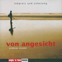"""Andreas Mosler """"Von Angesicht"""""""