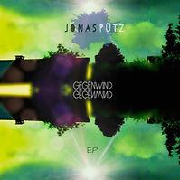 """Jonas Pütz EP """"Gegenwind"""""""