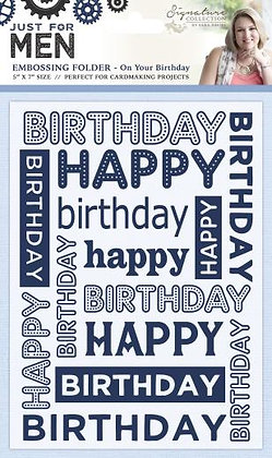 Just For Men Embossing Folder - On Your Birthday