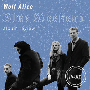 Wolf Alice's Triumphant Return with 'Blue Weekend'