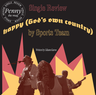 """Sports Team Return with New Single, """"Happy (God's Own Country)"""""""