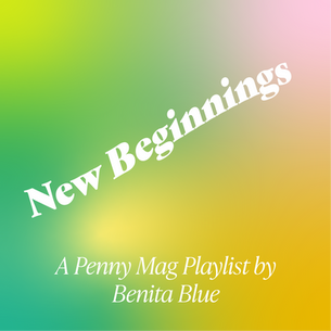 New Beginnings: A Spring Playlist