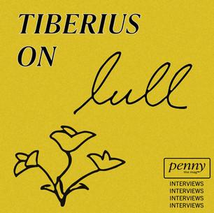 Tiberius on 'Lull'
