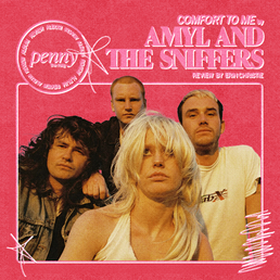 Amyl and The Sniffers Settle the Score on an Elevated Playing Field   'Comfort to Me'