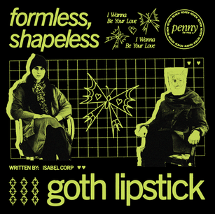 Feature: Goth Lipstick Curates a Cinematic Fantasy World with 'formless, shapeless'