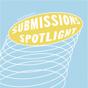 Penny Submissions Spotlight Vol. 1