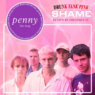 REVIEW: shame - 'Drunk Tank Pink'