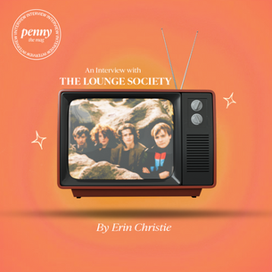 A Chat with The Lounge Society as They Make Their Debut