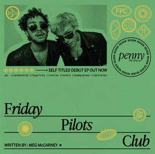 Friday Pilots Club's Debut EP Packs a Familiar Punch
