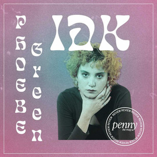 """Phoebe Green Gets Vulnerable with New Single, """"IDK"""""""