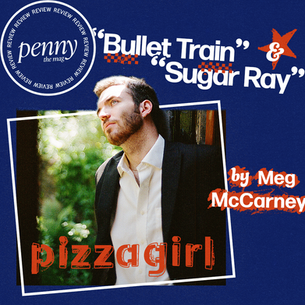 """A Look at pizzagirl's Most Recent Singles, """"Bullet Train"""" and """"Sugar Ray"""""""