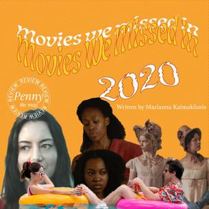 Movies We Missed in 2020
