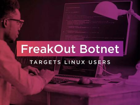 FreakOut Botnet Targets Linux Users