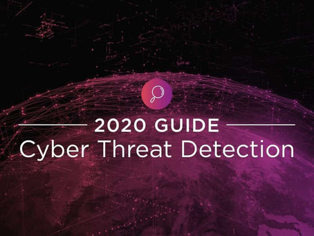 2020 Guide to Cyber Threat Detection