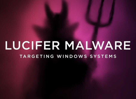 Lucifer Malware Targets Windows Systems