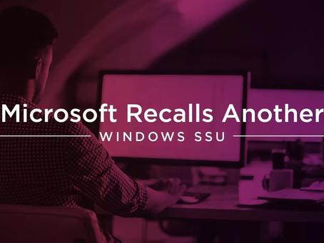 Microsoft Recalls Another Windows SSU In February