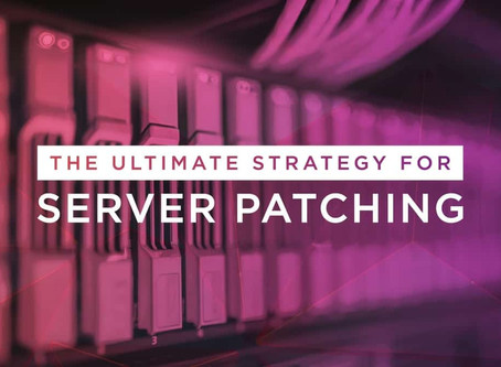 The Ultimate Strategy for Server Patching