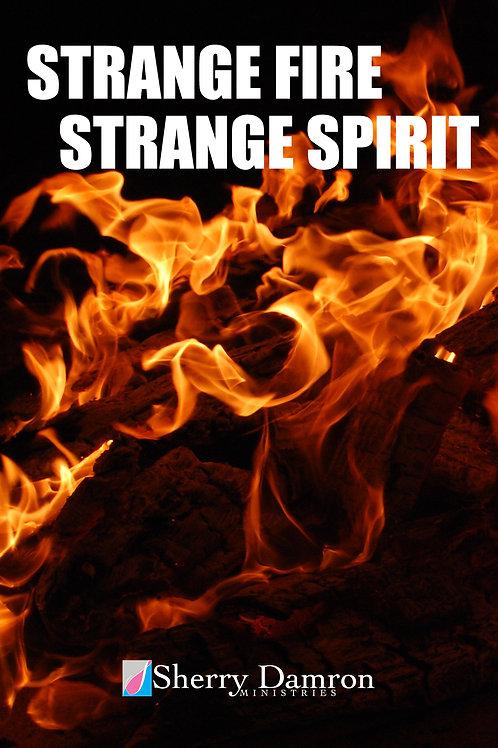 Strange Fire/Strange Spirit (TWO-PART SERMON DVD)