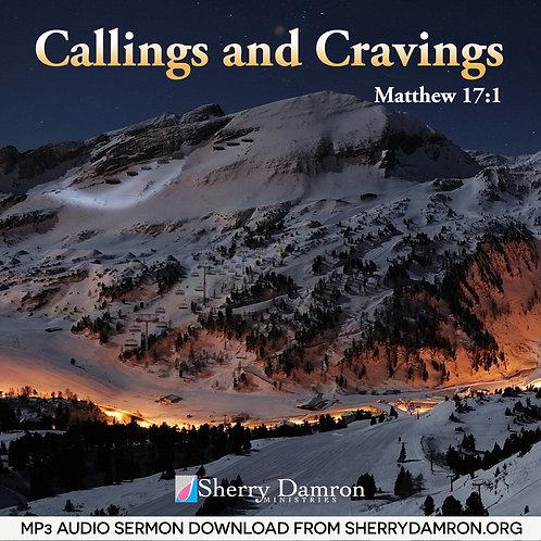 Callings and Cravings (MP3 SERMON DOWNLOAD)