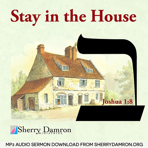 Stay In The House (MP3 SERMON DOWNLOAD)