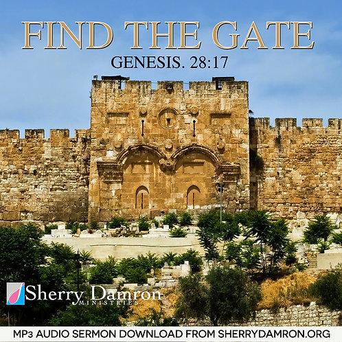 """""""Find The Gate"""" (MP3 SERMON DOWNLOAD)"""