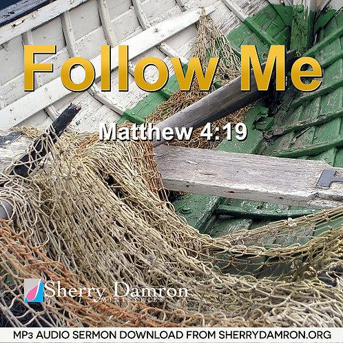 Follow Me (MP3 SERMON DOWNLOAD)