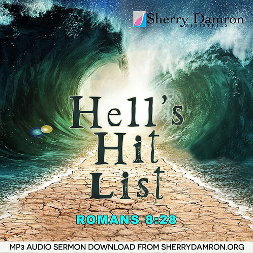 """Hell's Hit List"" (MP3 SERMON DOWNLOAD)"