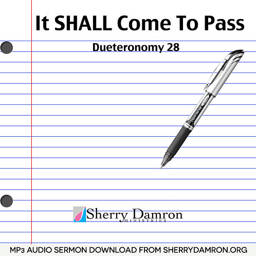 It Shall Come To Pass (2 Disc MP3 SERMON DOWNLOAD)