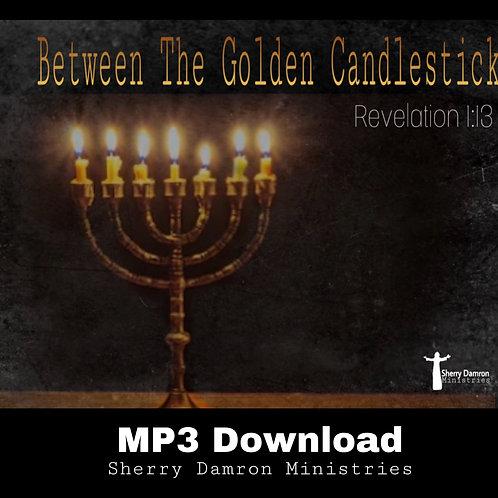 """Between The Golden Candlestick"" MP3 Download"