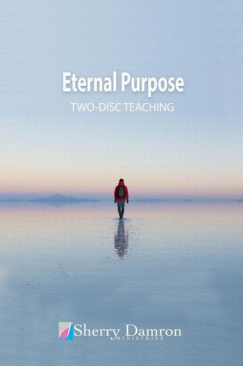 Eternal Purpose (2Disc Teaching DVD)