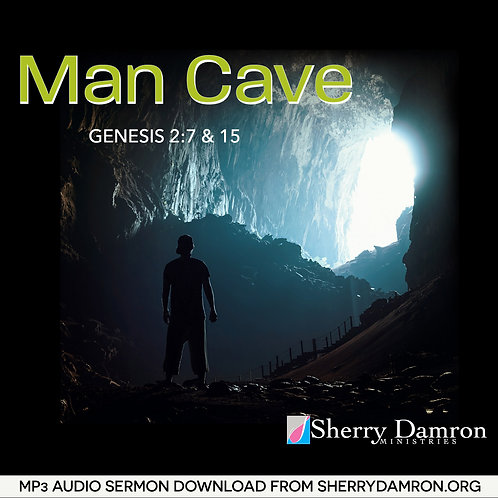 Man Cave (MP3 SERMON DOWNLOAD)