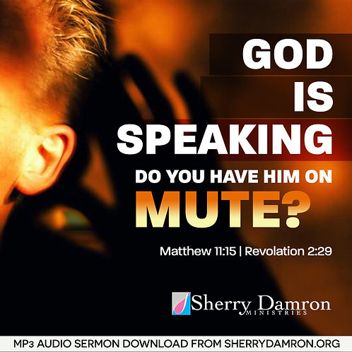 """God Is Speaking. Do You Have Him On Mute"" (MP3 SERMON DOWNLOAD)"