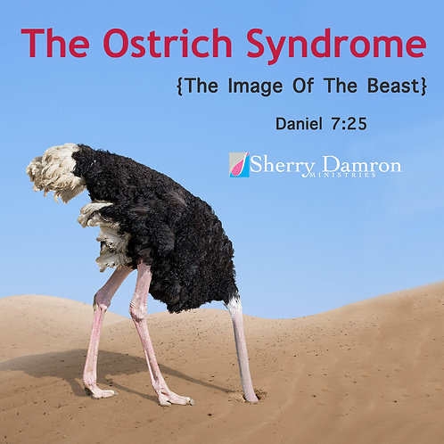 The Ostrich Syndrome (CD)