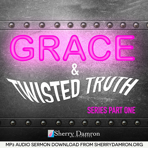 Grace & Twisted Truth Series Part One - (5 Disc Series - MP3)