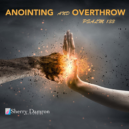 """Anointing and Overthrow"" (CD)"