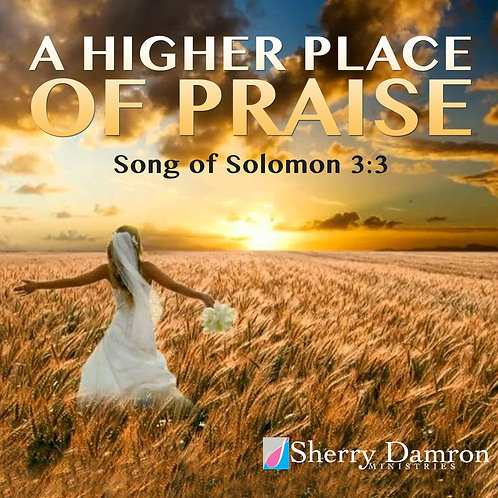 """A Higher Place Of Praise"" (CD)"
