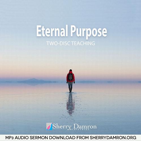 Eternal Purpose (2 Disc Teaching MP3 SERMON DOWNLOAD)