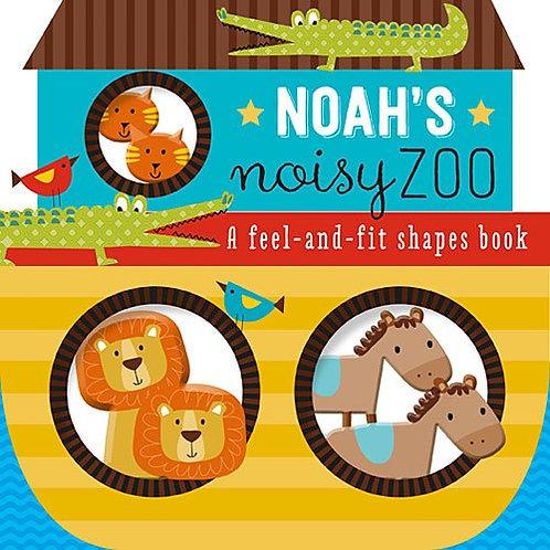 Noah's Noisy Zoo:  A Feel-and-Fit Shape Book