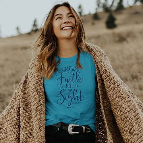 grace & truth Christian T-Shirt Walk By Faith 2 Corinthians 5:7