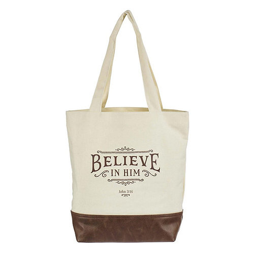 Believe in Him Canvas Tote
