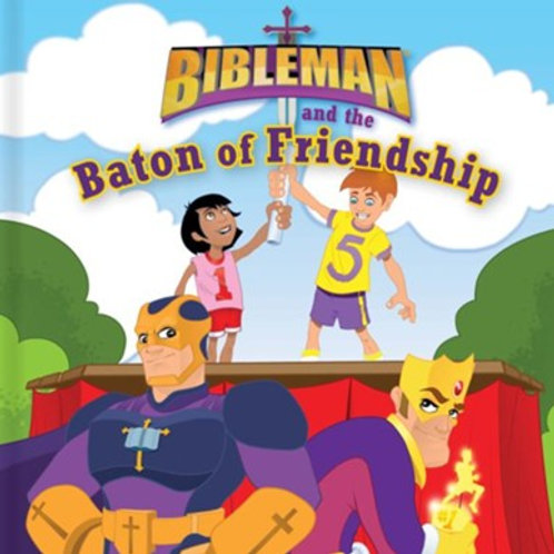 Bibleman and the Baton of Friendship