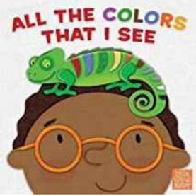 All the Colors That I See
