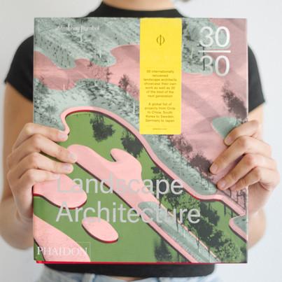 30:30 Landscape Architecture – Editorial Phaidon